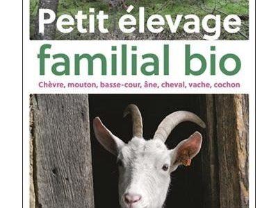 Dans ma bibliothèque #2 : Petit élevage familial bio